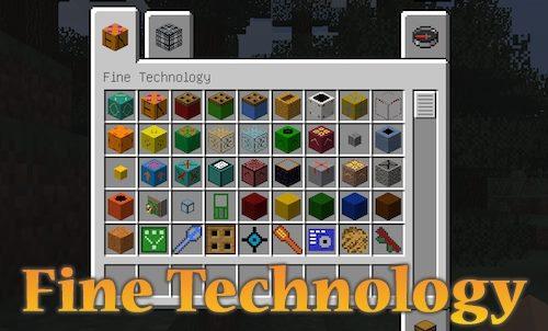 Fine Technology для Майнкрафт 1.12.2