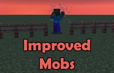 Improved Mobs для Майнкрафт 1.12.2