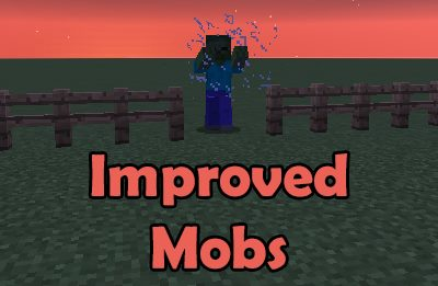 Improved Mobs для Майнкрафт 1.11.2