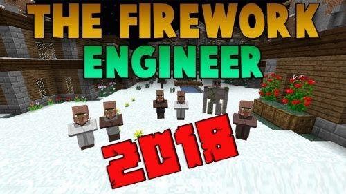 Firework Engineer 2018 для Майнкрафт 1.12.2