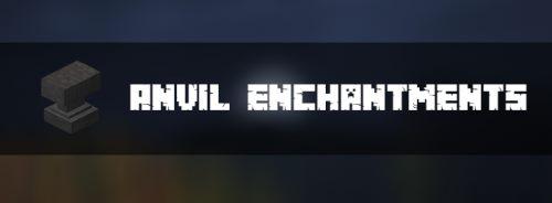Anvil Enchantments для Майнкрафт 1.12.2
