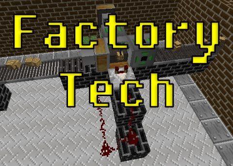Factory Tech для Майнкрафт 1.12.2