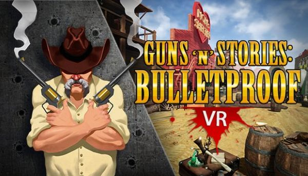 Кряк для Guns'n'Stories: Bulletproof VR v 1.0