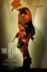 Пусть пули летят - Let the Bullets Fly - Rang zidan fei (2010) BDRemux