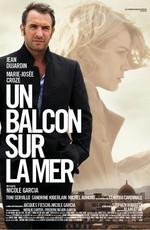Балкон с видом на море - Un balcon sur la mer (2010) BDRip 720p