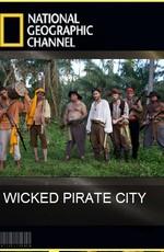 National Geographic : История города пиратов (2011) SATRip