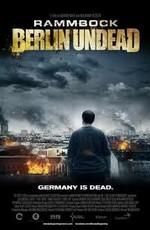 Осажденные мертвецами - Rammbock - Siege Of The Dead (2010) BDRip