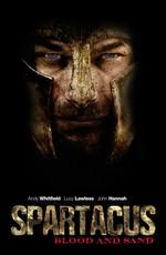 Спартак: кровь и песок - Spartacus: Blood and Sand [S01] (2010) HDTVRip