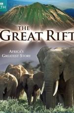 Великий рифт: Дикое сердце Африки [3 серии из 3] (2010) HDRip