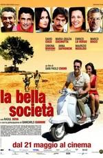 Прекрасное общество - La bella societa (2010) DVDRip