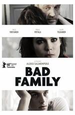 Плохая семья - Paha perhe - Bad Family (2010) DVDRip